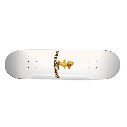 En qué el pato usted Lookin Tablas De Skate