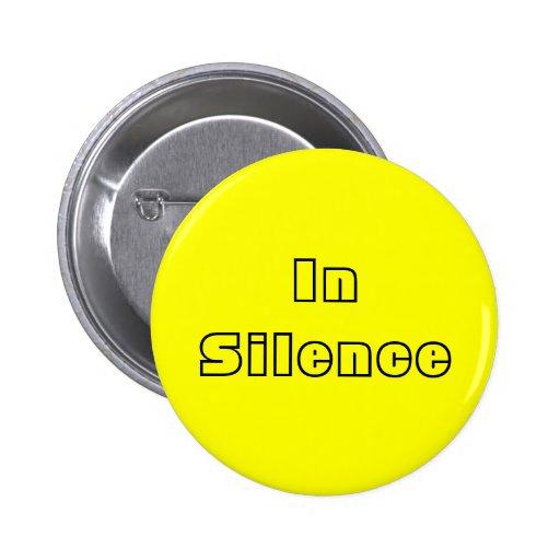 En silencio--amarillo/negro pin redondo de 2 pulgadas