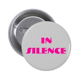 En silencio-- gris/rosa pin redondo de 2 pulgadas