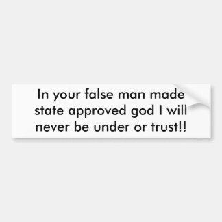 En su madestate falso del hombre dios aprobado… pegatina para auto