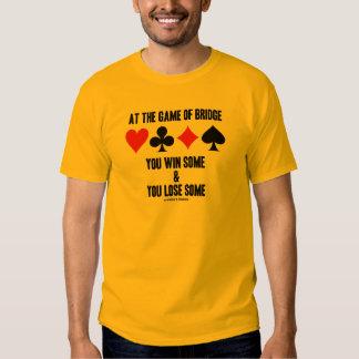 En The Game del puente usted gana alguno y usted Camisas