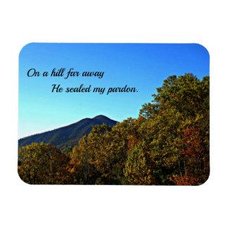 En una colina lejos, él selló mi perdón imán