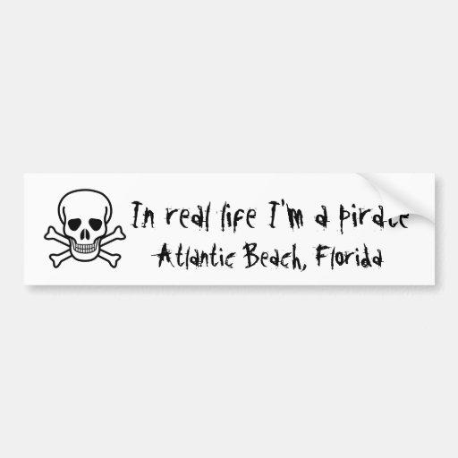 En vida real soy pirata, playa atlántica, la Flori Etiqueta De Parachoque