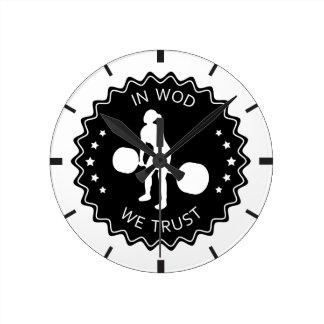 En WOD confiamos en - la inspiración de Crossfit Relojes De Pared