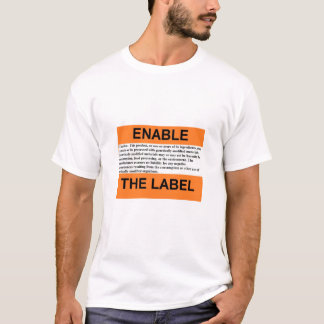 """Enable The Label"" T-Shirt"