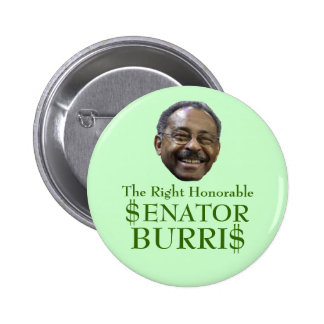 $enator Burri$ Pinback Button