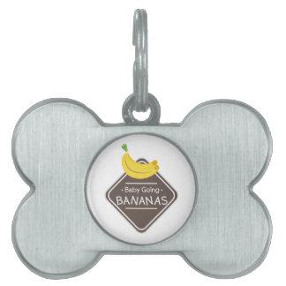 Encanto del perro - plátanos que van del bebé placa de mascota