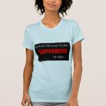Encargado de las instalaciones del super héroe camiseta