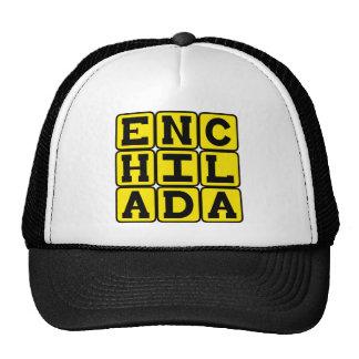 Enchilada, delicadeza mexicana gorro de camionero