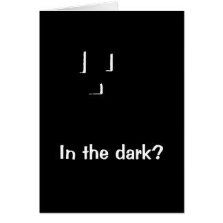 ¿enchufe la oscuridad? tarjeta de felicitación