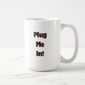 ¡Enchúfeme! Taza de café