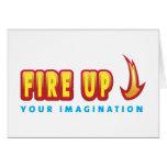 Encienda para arriba su imaginación tarjeta
