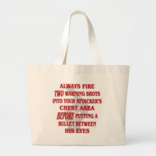 Encienda siempre 2 disparos de advertencia en su p bolsa lienzo