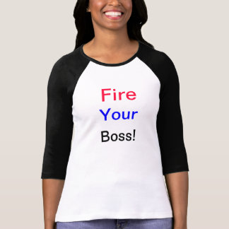 ¡Encienda su Boss Camiseta