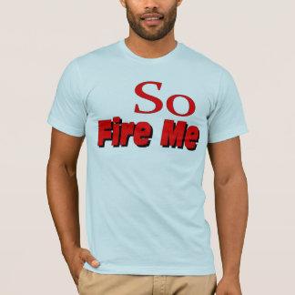 Enciéndame tan camiseta
