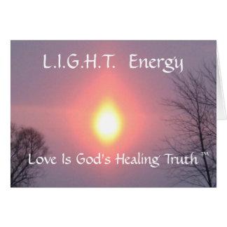 enciéndase, energía de L.I.G.H.T., amor es Healin Tarjeta De Felicitación