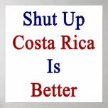 Encierrado Costa Rica es mejor Impresiones