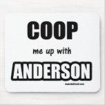 Enciérreme para arriba con Anderson Tapetes De Ratón