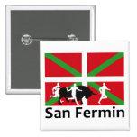 Encierro de San Fermín en Pamplona y bandera Pin Cuadrada 5 Cm