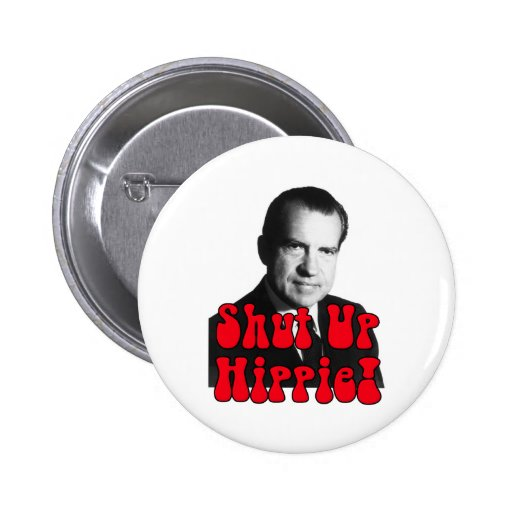 Enciierre al Hippie -- Richard Nixon Pin Redondo De 2 Pulgadas