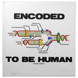 Encoded To Be Human (DNA Replication) Napkins