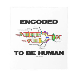 Encoded To Be Human (DNA Replication) Memo Pad