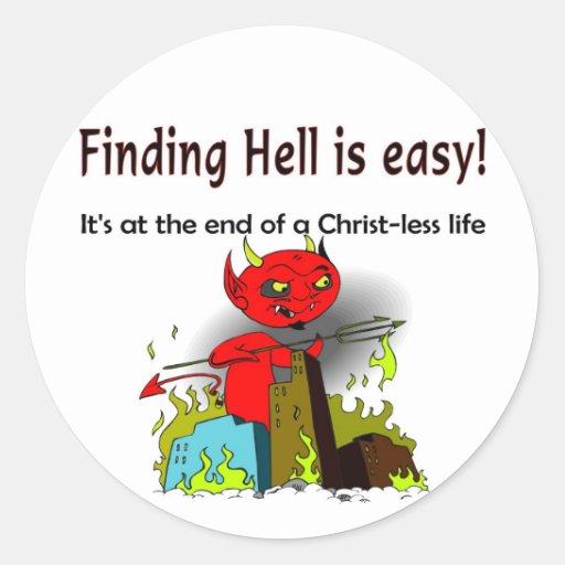 Encontrar infierno es fácil etiquetas redondas