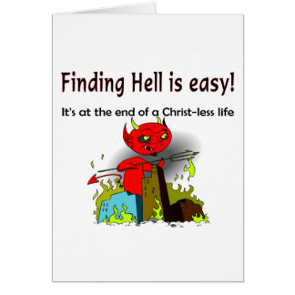 Encontrar infierno es fácil tarjeta de felicitación
