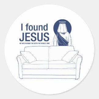 Encontré a Jesús que él era detrás del sofá el ti Pegatina Redonda