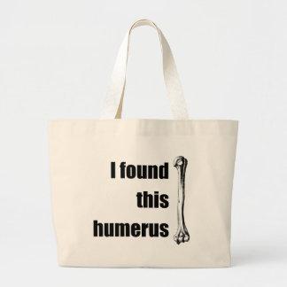 Encontré este húmero bolsas