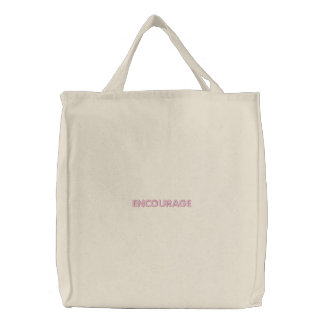 """""""ENCOURAGE"""" EMBROIDERED TOTE BAG"""