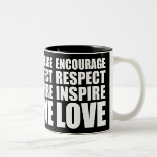 Encourage Respect Inspire Love White Two-Tone Coffee Mug