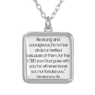 encouragement bible verse Deut. 31:6 necklac Square Pendant Necklace