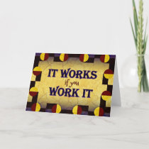 Encouragement Card - It Works if You Work It