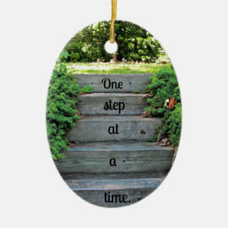 Encouragement: One step at a time Ceramic Ornament
