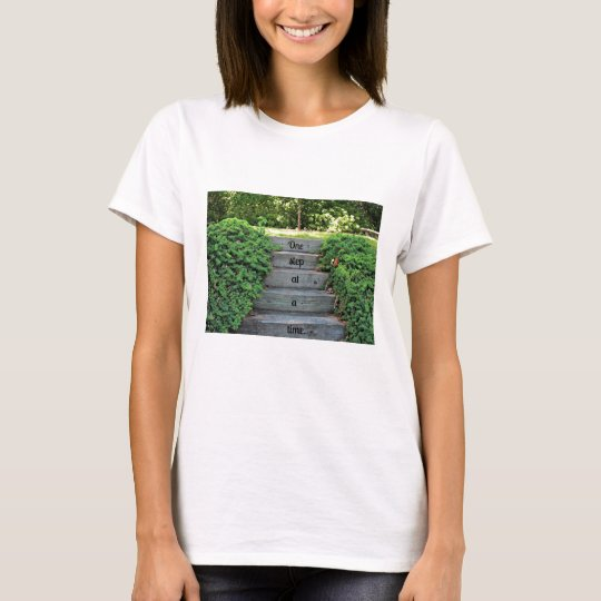 Encouragement: One step at a time T-Shirt