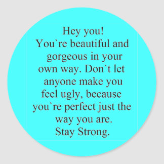 ENCOURAGEMENT SAYING STAY STRONG EXPRESSIONS CLASSIC ROUND STICKER