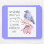 Encouragement, Scripture, Cheerful Bluebird Mouse Pad