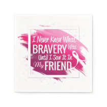Encouragement words for a brave friend with cancer napkins
