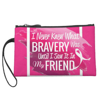 Encouragement words for a brave friend with cancer wristlet wallet