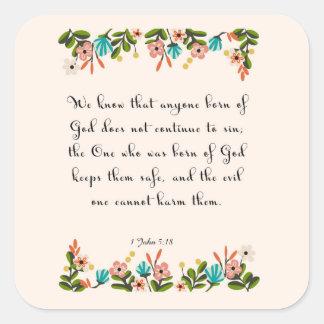 Encouraging Bible Verses Art - 1 John 5:18 Square Sticker