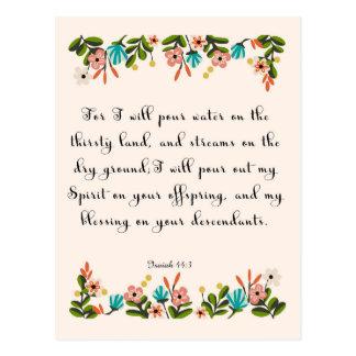 Encouraging Bible Verses Art - Isaiah 44:3 Postcard