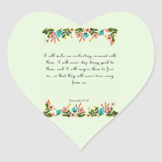 Encouraging Bible Verses Art - Jeremiah 32:40 Heart Sticker