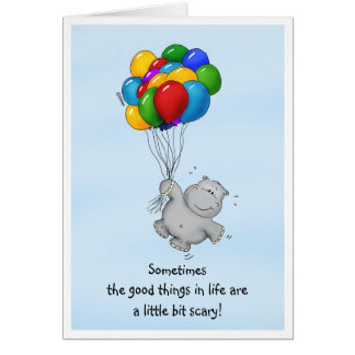 Encouraging Message - Hippo with Balloons. Card