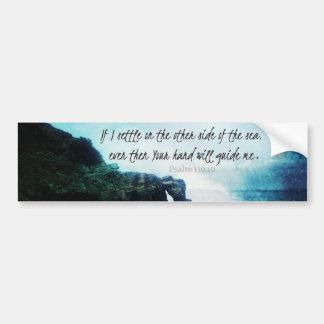 Encouraging Uplifting Inspiring Bible Verse Psalm Bumper Sticker