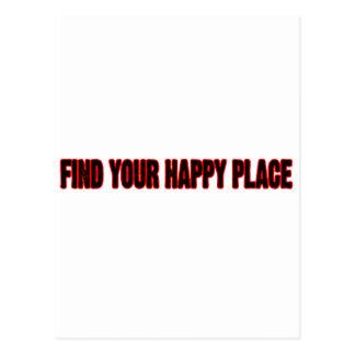 Encuentre su lugar feliz tarjetas postales