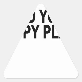 Encuentre su Place.png feliz Pegatina Triangular