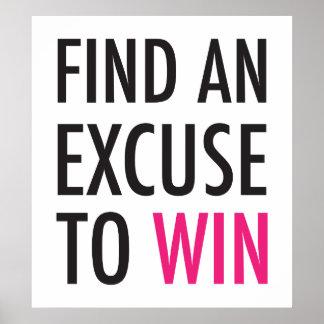Encuentre una excusa para ganar - y el póster