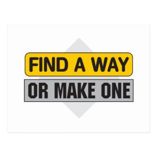 Encuentre una manera o haga uno tarjeta postal