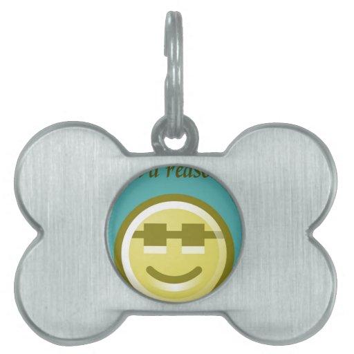 encuentre una razón para sonreír 2 placa de nombre de mascota